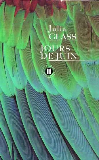 jours-de-juin-julia-glass